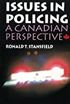 Issues in policing : a Canadian perspective…