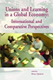 Spencer, Bruce: Unions and Learning in a Global Economy: International and Comparative Perspectives