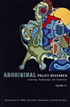 Aboriginal policy research. : learning,…