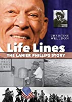 Life Lines: The Lanier Phillips Story by…