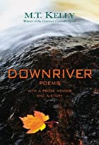 Downriver by M. T Kelly