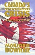 Canada's constitutional crisis: Making…