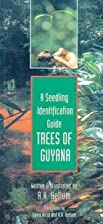 Trees of Guyana: A Seedling Identification…
