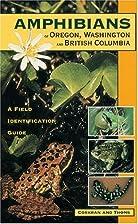 Amphibians of Oregon, Washington and British…