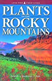 Kershaw, Linda: Plants of the Rocky Mountains