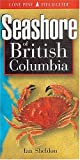 Sheldon, Ian: Seashore of British Columbia