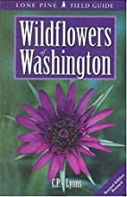 Wildflowers of Washington by C. P. Lyons