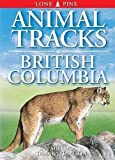 Hartson, Tamara: Animal Tracks of British Columbia