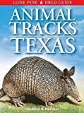 Sheldon, Ian: Animal Tracks of Texas
