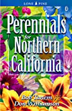 Perennials for Northern California by Bob…