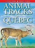 Sheldon, Ian: Animal Tracks of Quebec
