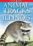 Eder, Tamara: Animal Tracks of Illinois