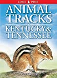 Tamara Eder: Animal Tracks of Kentucky & Tennessee (Animal Tracks Guides)