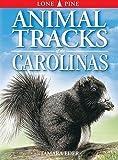 Tamara Eder: Animal Tracks of the Carolinas (Animal Tracks Guides)