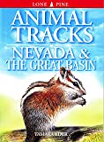 Sheldon, Ian: Animal Tracks of Nevada and the Great Basin