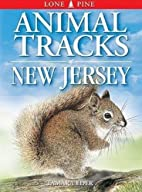 Animal Tracks of New Jersey by Tamara Eder