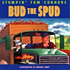Bud the Spud by Stompin' Tom Connors