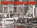 Hurricane Juan: The Story of a Storm by…