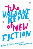 Vagrant Revue of New Fiction: The Future of…
