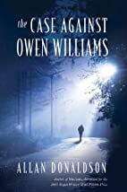 Case Against Owen Williams by Allan…
