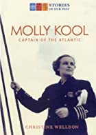Molly Kool: First Female Captain of the…