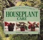 Whitecap Books: Houseplant Care (Step-By-Step Gardening)