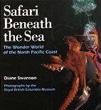 Safari Beneath the Sea: The Wonder World of…