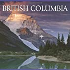 British Columbia by Tanya Lloyd Kyi