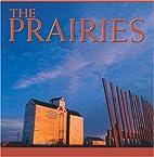 Prairies (Canada Series) by Tanya Lloyd Kyi