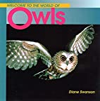 Welcome to the World of Owls (Welcome to the…