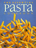 Whitecap Books Staff: Essential Pasta Cookbook