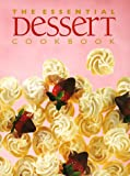 Whitecap Books: The Essential Dessert Cookbook
