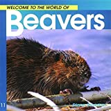 Diane Swanson: Beavers (Welcome to the World Series)