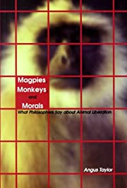Magpies, Monkeys, and Morals : What…