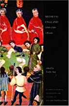 Medieval England, 1000 - 1500: A Reader by…