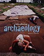 Introducing Archaeology, First Edition by…