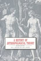 A History of Anthropological Theory by Paul…