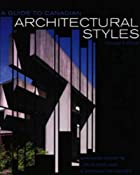 A Guide to Canadian Architectural Styles by…