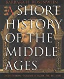 Rosenwein, Barbara H.: Short History Middle Ages: From C.900 to C.1500