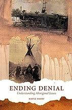 Ending Denial: Understanding Aboriginal…