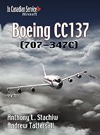 Boeing CC137: (707-347C) (In Canadian…