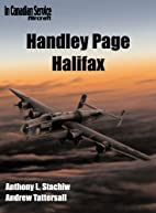 Handley Page Halifax by A. L. Stachiw