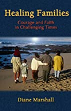 Healing Families: Courage and Faith in…