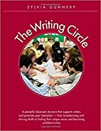 Writing Circle, The: A Powerful Structure…