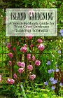 Island Gardening: A Month-By-Month Guide for…