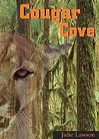 Cougar Cove by Julie Lawson