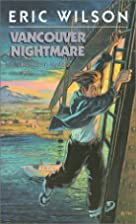 Vancouver Nightmare by Eric Wilson