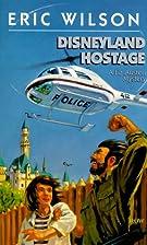 Disneyland Hostage (Liz Austen Mysteries #6)…