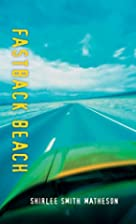 Fastback Beach by Shirlee Smith Matheson