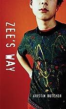 Zee's Way by Kristin Butcher